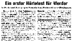 """""""Ein erster Härtetest für Werder"""""""
