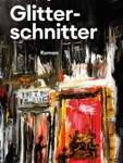 Literaturdienst - «Glitterschnitter» von Sven Regener
